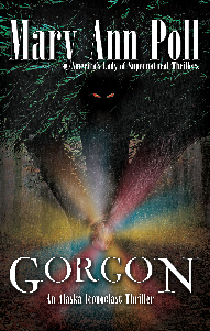 Gorgon: An Alaska Iconoclast Thriller